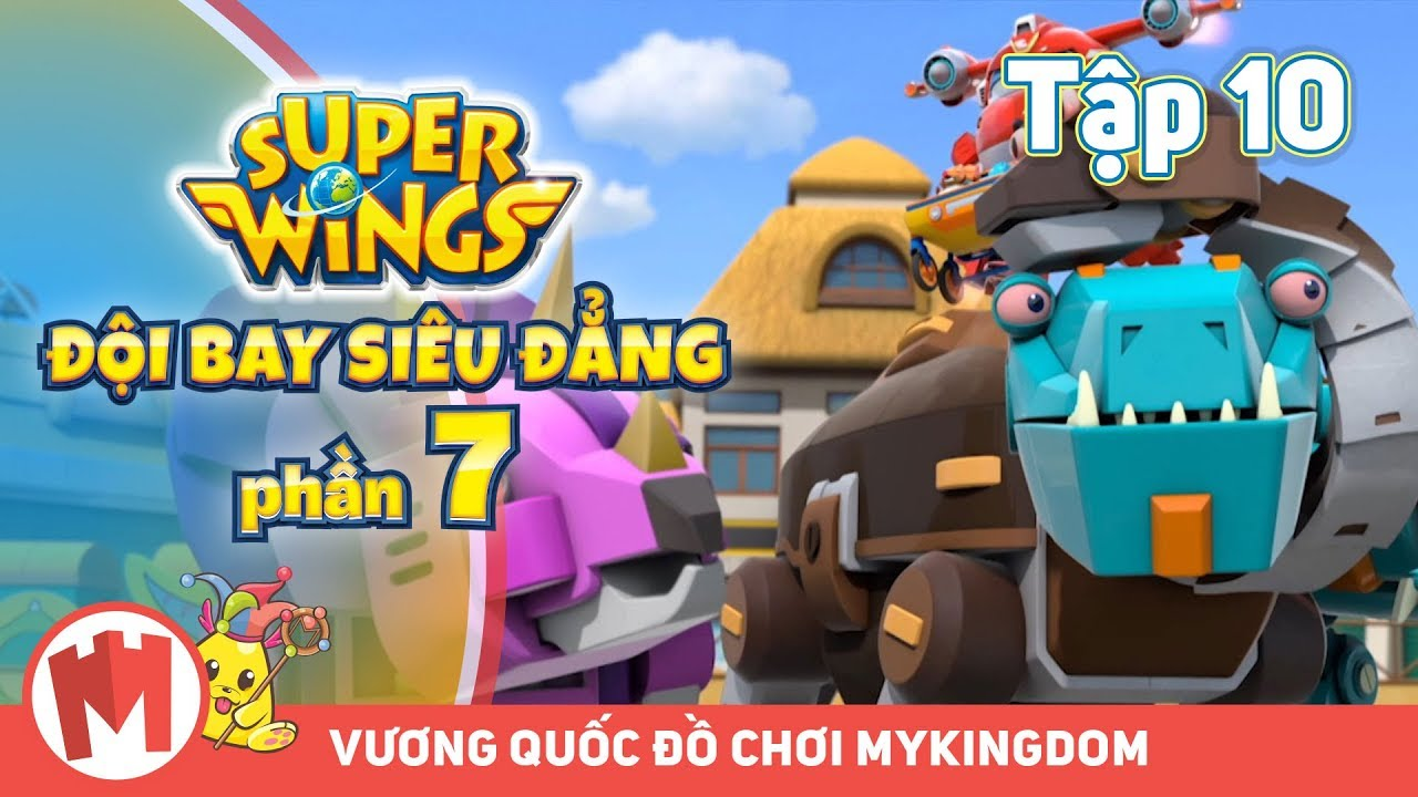 ĐỘI BAY SIÊU ĐẲNG – Phần 7 | Tập 10: Trứng Khủng Long Rô Bốt – Phim hoạt hình SuperWings