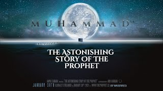 The Astonishing Story of The Prophet(sa) | Trailer