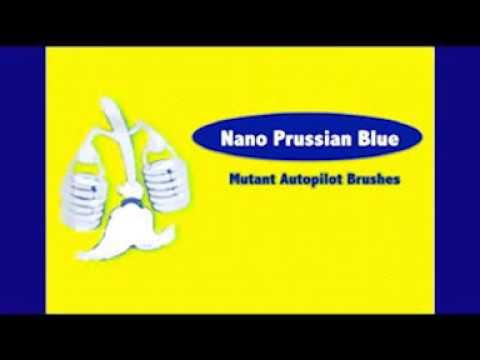 Nano Prussian Blue - Mutant autopilot brushes (Karaoke Version)