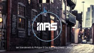 Ian Standerwick & Philippe El Sisi feat. Ana Criado - Magic Light