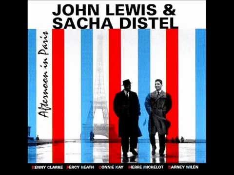 John Lewis & Sasha Distel - I  Cover The Waterfront - Paris, December 4 & 7, 1956