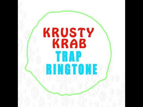Latest IPhone Ringtone - Krusty Krab Trap Remix Ringtone