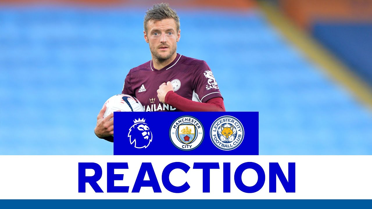 Manchester City 2-5 Leicester City: Premier League  as it happened