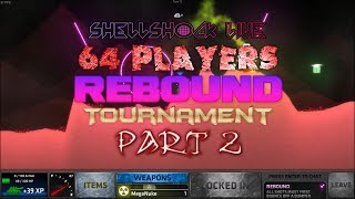 ShellShock Live: Rebound Tournament 2 Part 2