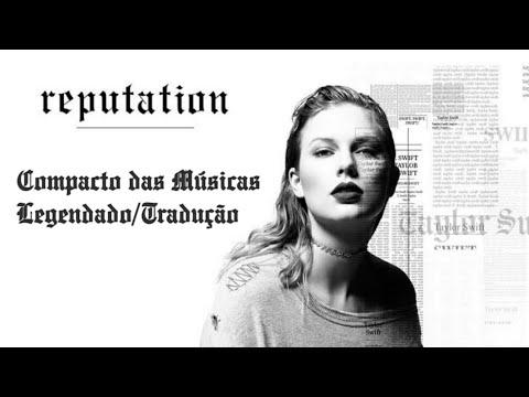 """Especial """"reputation"""" (Compacto das Músicas) (Legendado/Tradução) (PT-BR)"""