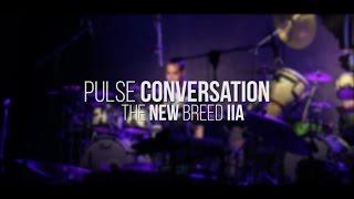 mdd16 pulse conversation the new breed iia