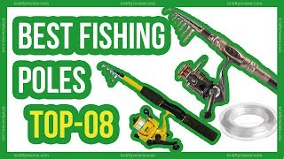Top 08: Best fishing poles 2018 | Fishing rod reviews