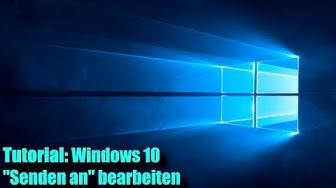 Windows 10 Senden an Menüpunkt erweitern