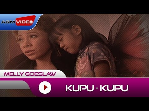 Melly Goeslaw - Kupu - Kupu | Official Video