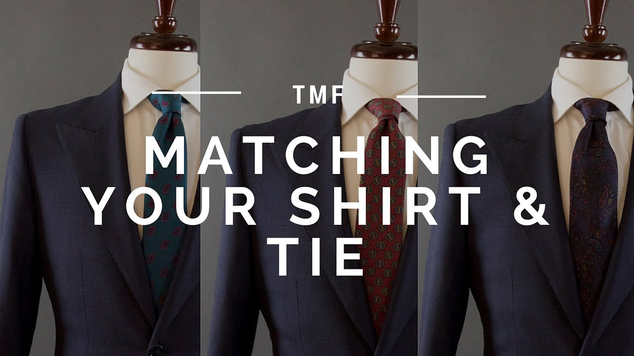 How To Match Your Shirt And Tie Youtube