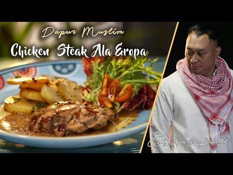 dapur-muslim-  -chicken-steak-ala-eropa---with-chef-haryo-pramoe