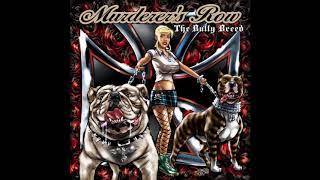 Murderer's Row - The Bully Breed (Full Album 2011)