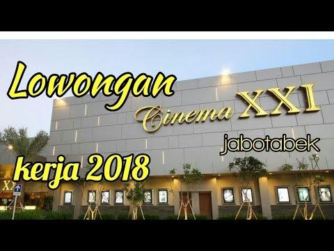 Lowongan kerja di bioskop XXI 2017/18 (PT. nusantara sejahtera raya )