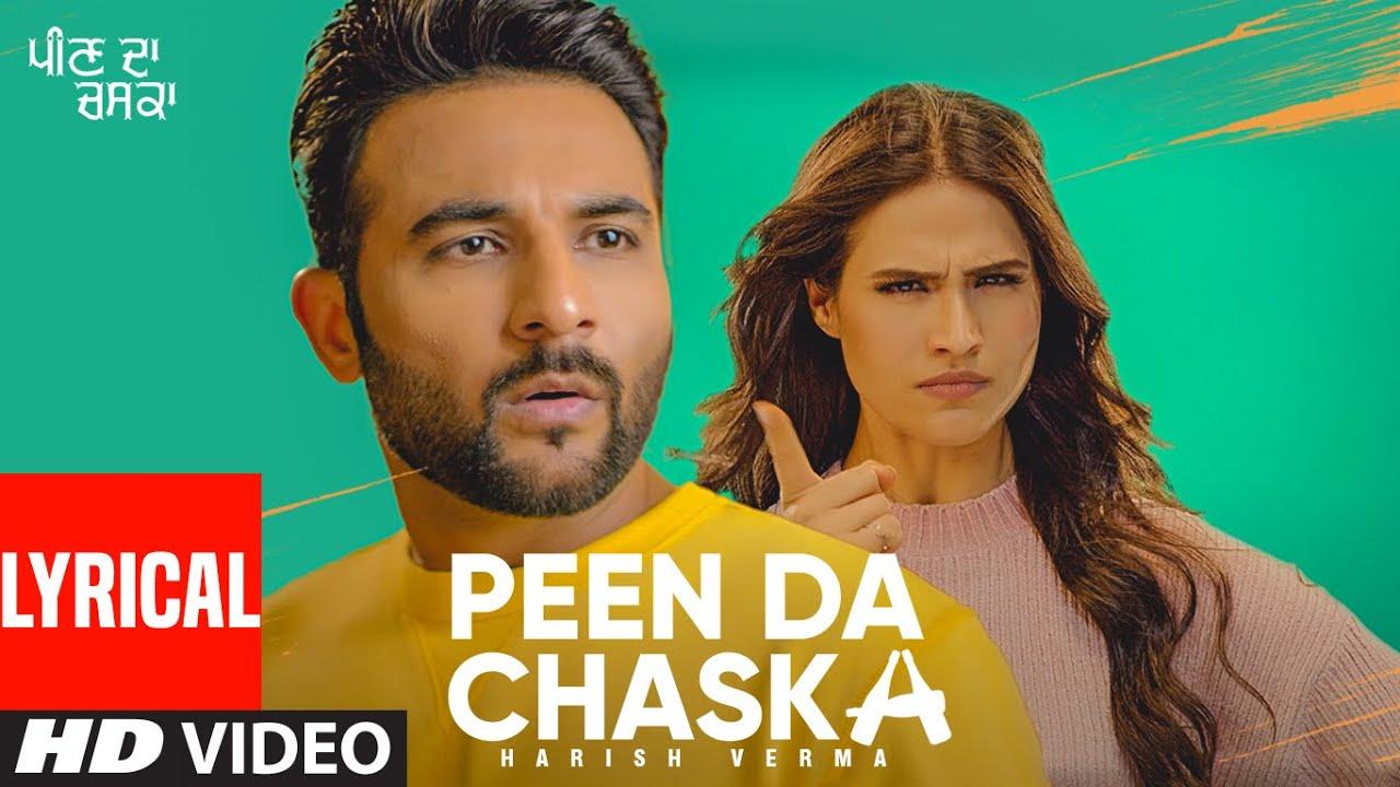 Peen Da Chaska (Full Lyrical Song) Harish Verma | Desi Routz | Maninder Kailey | New Punjabi Song