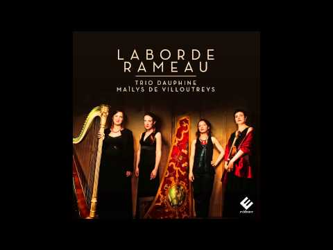 Rameau - Pièces de clavecin en concerts, II. La Boucon - Trio Dauphine
