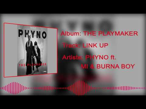 Phyno - Link Up [Official Audio] ft. Burnaboy, M.I