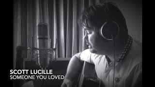 Scott Lucille - Someone You Loved Lewis Capaldi