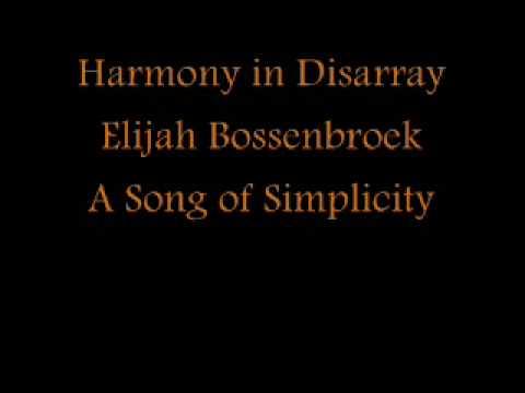 Elijah Bossenbroek: A Song of Simplicity