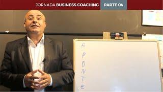 Jornada Business Coaching - Parte 04