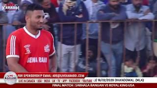 FINAL MATCH SARHALA RANUA VS ROYAL KING USA|Ladhran (Nakodar) Kabaddi Cup 2020