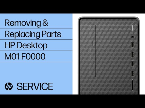 Removing & Replacing Parts   HP Desktop M01-F0000   HP Computer Service   @HPSupport