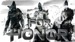 For Honor на обзор.
