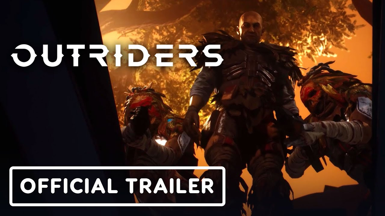 Outriders - Official Story Trailer - IGN