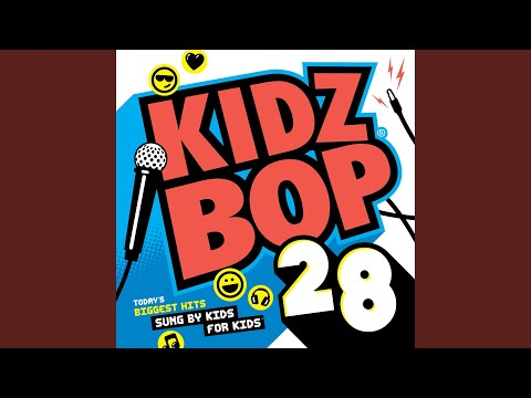 KIDZ BOP Kids - Steal My Girl (KIDZ BOP 28)