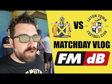 ST ALBANS VS LUTON | MATCHDAY VLOG | FM19 RESEARCH USING FMdB