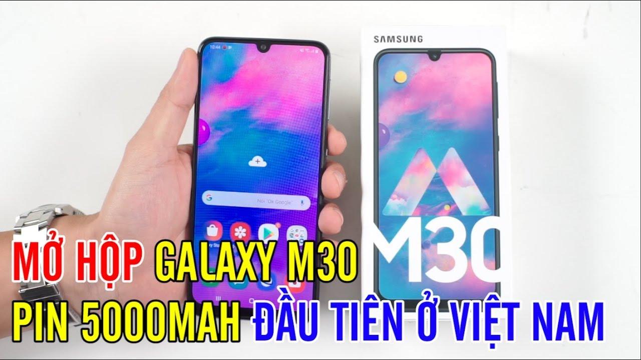 Mở hộp Galaxy M30 Pin 5000mAh đầu tiên ở Việt Nam : Nhiều thay đổi so với Galaxy M20