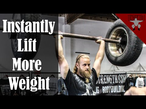 How to INSTANTLY lift more weight