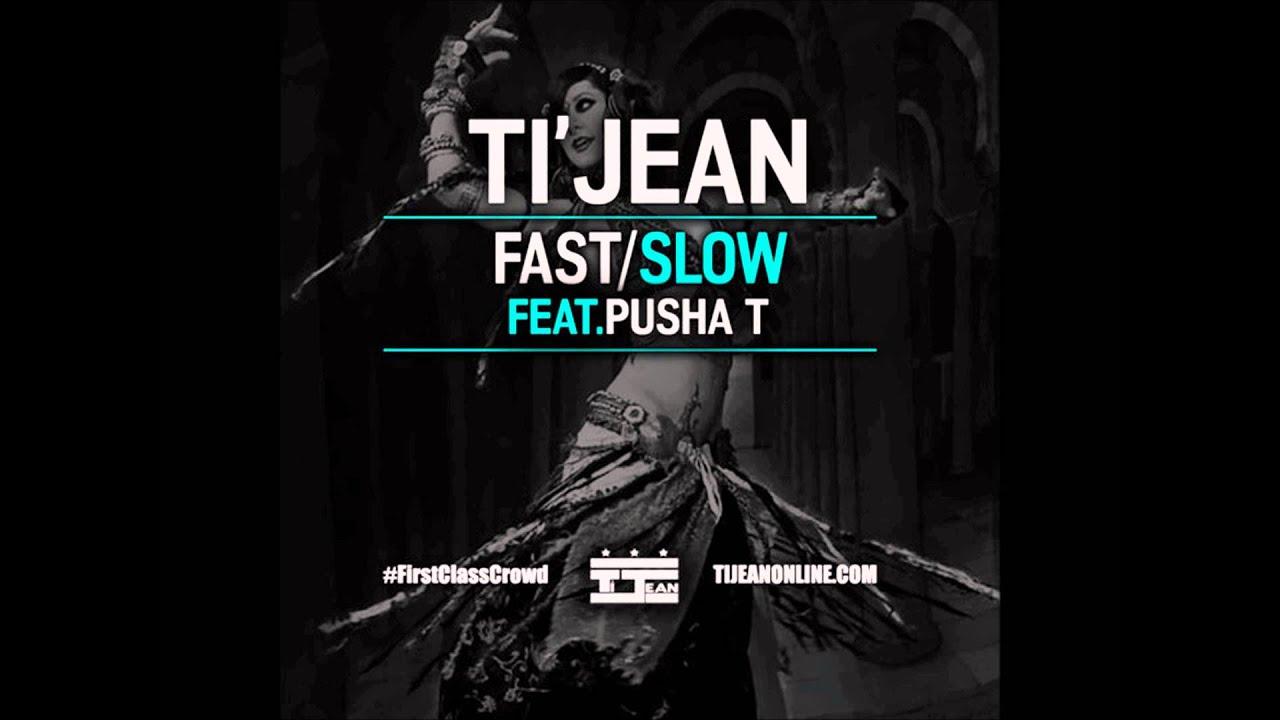 Ti Jean Feat Pusha T - Fast/Slow (Acapella Dirty) | 132 BPM
