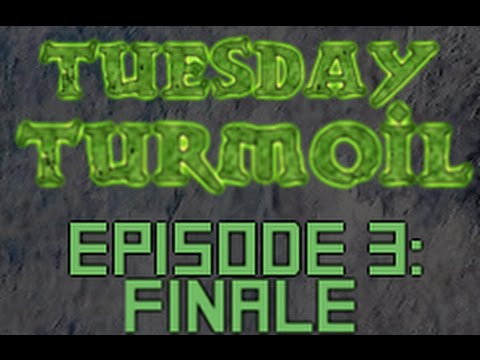 Tuesday Turmoil, Episode 3