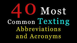 The 40 Most Common Texting Abbreviations and Acronyms