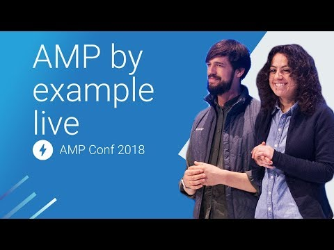 AMP by Example Live (AMP Conf 2018)