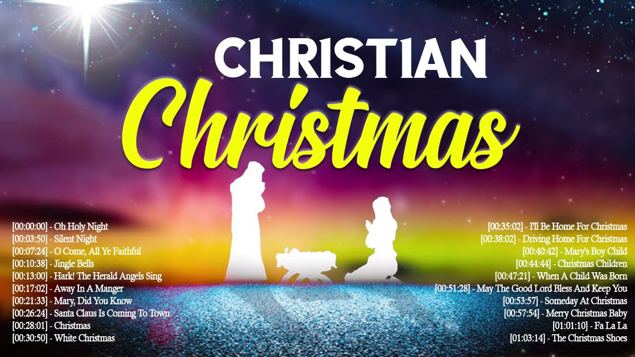 Chiristian Christmas 2021 Best Christian Christmas Songs 2021 Collection Top 100 Christian Music Worship Songs 2021 Playlist Youtube
