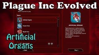 Plague Inc Evolved Scenario - Artificial Organs