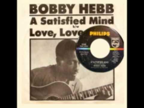 BOBBY HEBB - A Satisfied Mind (1966)