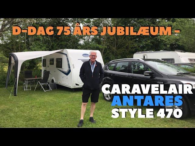 D-Dag 75 års Jubilæum - Caravelair Style Antarés 470