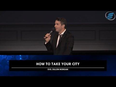 07/25/2021 | How to Take Your City | Dillon Morgan