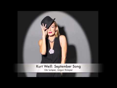 Kurt Weill: September Song (Ute Lemper)