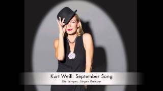 Kurt Weill: September Song (Ute Lemper)