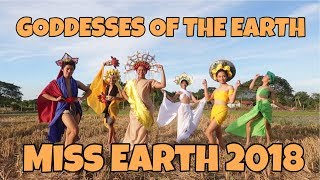 MISS EARTH 2018 PARODY - Goddesses of the Earth