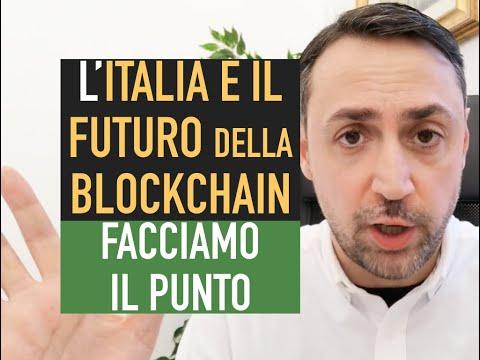 L'ITALIA E IL FUTURO DELLA BLOCKCHAIN: IL PUNTO