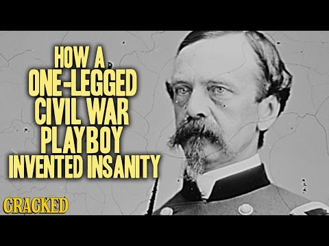 How A One-Legged Civil War Playboy Invented Insanity