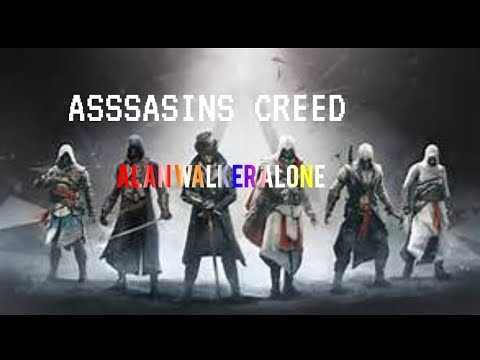 Alan Walker Alone||Assasins creed || Perfect Gamers||