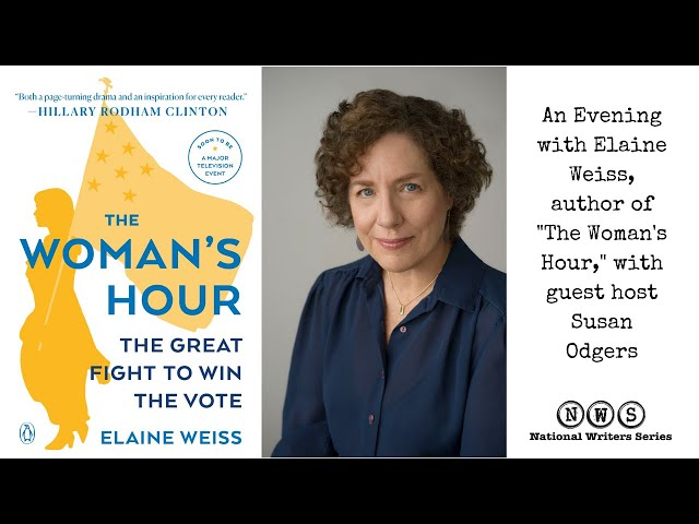 An evening with Elaine Weiss author of The Woman's Hour