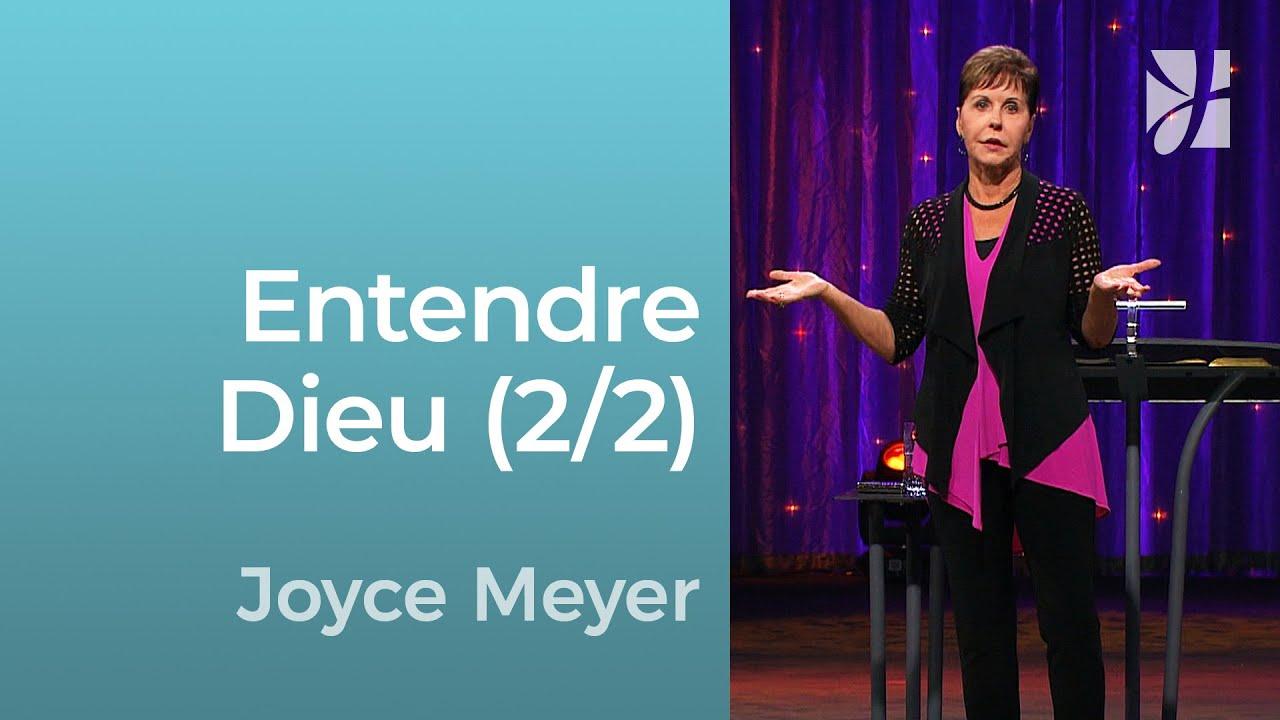 Entendre Dieu (2/2) - Joyce Meyer - Grandir avec Dieu