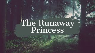 The Runaway Princess Trailer
