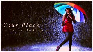 Paula DeAnda ][  Your place